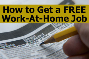 How to Get a Free Work-At-Home Job