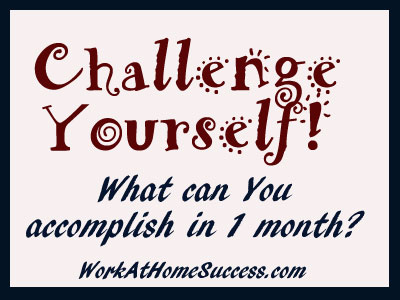 Challenge Yourself to Work At Home