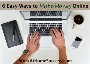 6 Easy Ways to Make Money Online