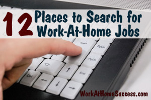12 Places to Search for Work-At-Home Jobs