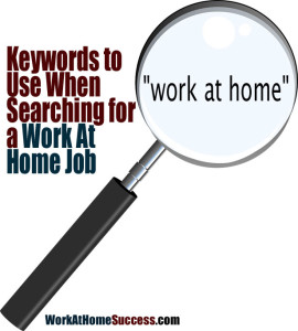Keywords to Use When Searching for a Work-At-Home Job