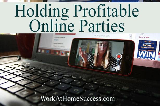 Holding Profitable Online Parties