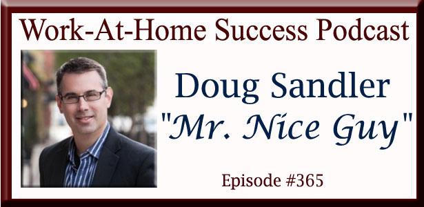Doug Sandler, Mr. Nice Guy