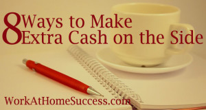 8 Ways to Make Extra Cash on the Side