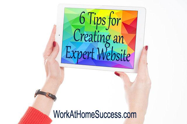 6 Tips for Creating an Expert Website
