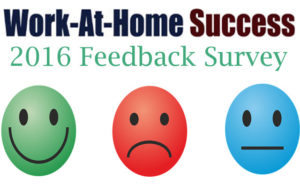 Work-At-Home Success 2016 Feedback Survey