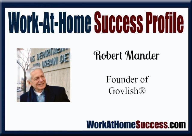 Work-At-Home Success Profile Robert Mander