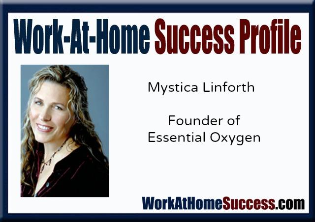 Work-At-Home Success Profile: Mystica Linforth