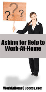 Asking for Help to Work At Home