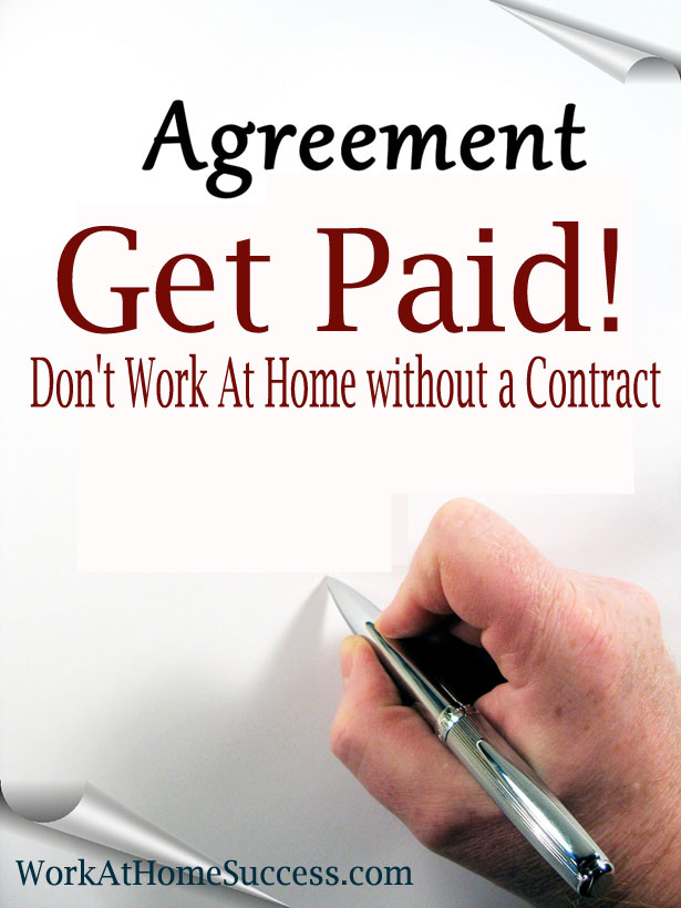 Get Paid! Don't Work At Home Without a Contract
