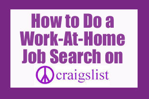 How to Do a Work-At-Home Job Search On Craigslist