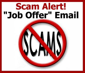 """Scam Alert: """"Job Offer"""" Email"""