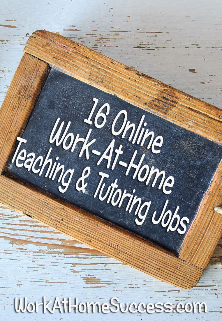 16 Online Work-At-Home Teaching and Tutoring Jobs