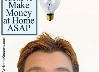 Ideas to Make Money From Home ASAP