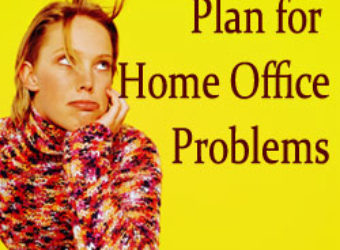 Plan for Home Office Problems