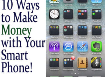 10 Ways to Make Money with Your Smartphone
