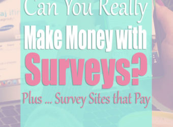 Can You Make Money with Surveys? Plus Survey Sites that Pay