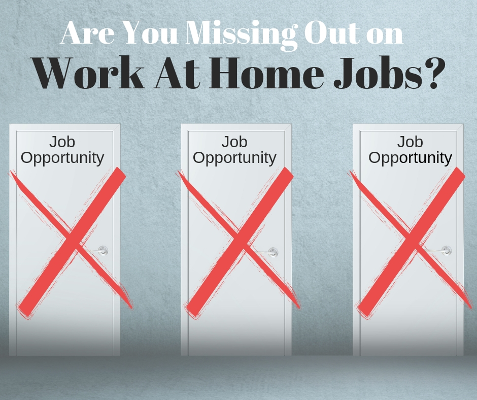 Are you missing out on work-at-home jobs?