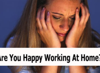 Are You Happy Working At Home?
