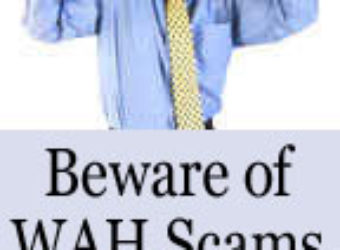 Beware of WAH Scams