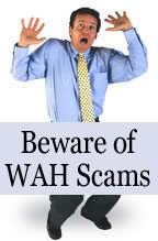 Beware of WAH Scams