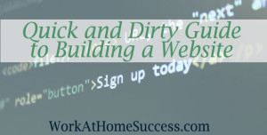 Quick and Dirty Guide to Building a Website