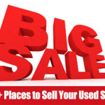 10+ Places to Sell Used Stuff