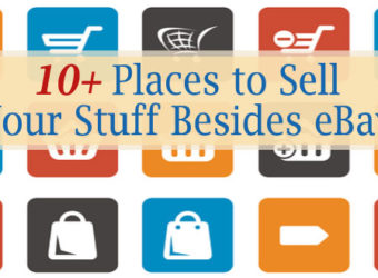 10+ Places to Sell Your Stuff Besides eBay