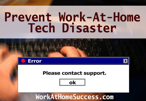 Prevent Work-At-Home Tech Disaster