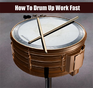 How to Drum Up Work