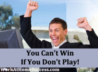 You Can't Win If You Don't Play