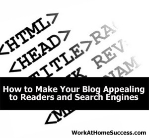How to Make Your Blog Appealing to Readers and Search Engines