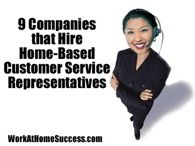 9 Companies that Hire Home Based Customer Service Reps