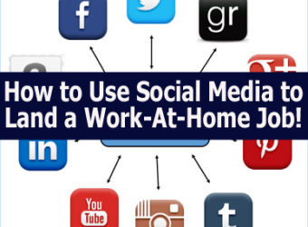 How to Use Social Media to Land a Work-At-Home Job