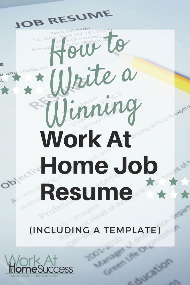Don't let your resume get lost in the crowd. Create a winning work-at-home resume that gets you noticed and hired!