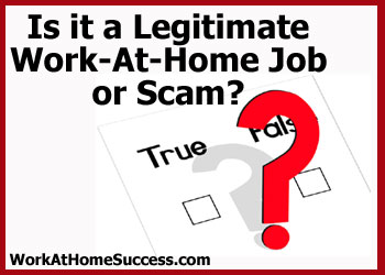 Is it a Legitimate Work-At-Home Job or Scam?