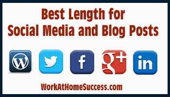 Best Length for Social Media and Blog Posts