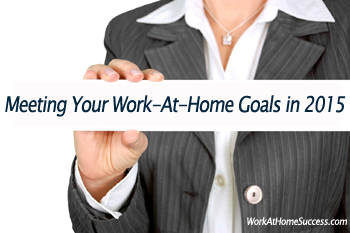 Meeting Your Work-At-Home Goals