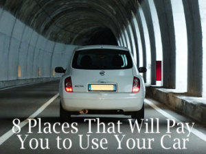8 Places That Will Pay You To Drive Your Car