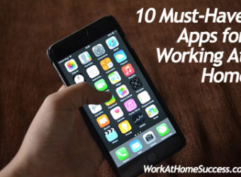 10 Must-Have Apps for Working At Home