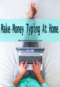 Make Money Typing At Home
