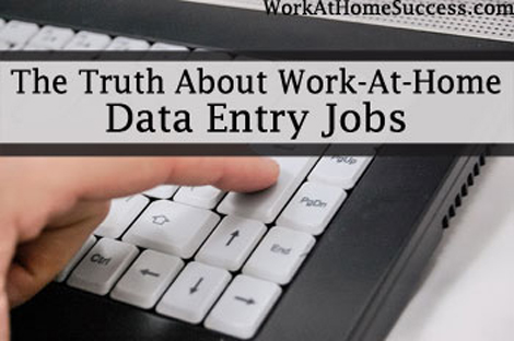 The Truth About Work-At-Home Data Entry Jobs | Work At Home Success