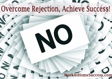 Overcome Rejection, Achieve Success