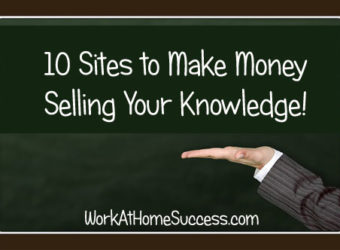 10 Sites to Make Money Selling Your Knowledge