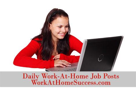 Daily Work-At-Home Job Posts at Work-At-Home Success