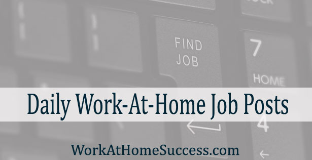 Daily Work-At-Home Job Posts