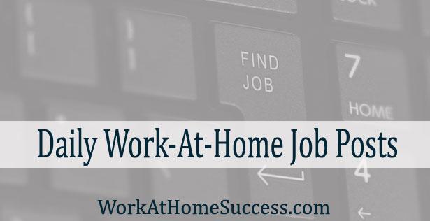 Daily Work-At-Home Job Posts