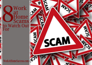 8 Work-At-Home Scams to Avoid