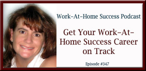 Get Your Work-At-Home Career on Track