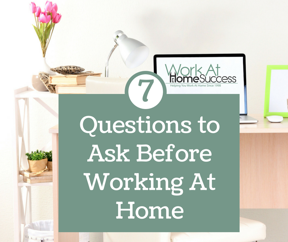 Questions to Ask Before Working At Home